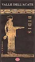 Bidis 2004, Valle dell'Acate (Sicily, Italy)