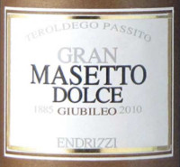 Gran Masetto Dolce 2010, Endrizzi (Italy)