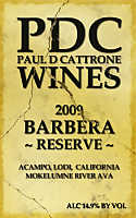 Barbera Reserve 2009, Paul D Cattrone Wines (California, USA)