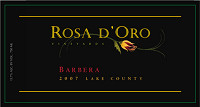 Barbera 2007, Rosa d'Oro Vineyards (United States of America)