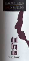 Duifradei 2012, Cantina Delsignore (Italy)